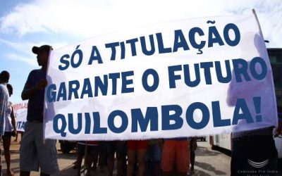 Ruralistas x Quilombolas: Terra a quem de direito!