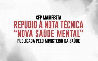 """Conselho Federal de Psicologia manifesta repúdio à nota técnica """"Nova Saúde Mental"""" publicada pelo Ministério da Saúde"""