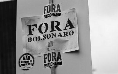 Fora Bolsonaro já!
