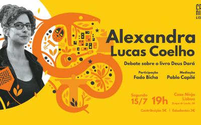 Casa NINJA Lisboa: Autora do livro Deus Dará, Alexandra Lucas Coelho fala sobre sua obra