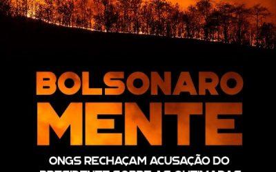Mais de 118 organizações fazem nota de repúdio por Bolsonaro insinuar que ONGs são culpadas por incêndios na Amazônia