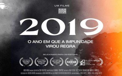 """Filme da Mídia NINJA """"2019 O ano em que a impunidade virou regra"""" é selecionado em festivais internacionais"""