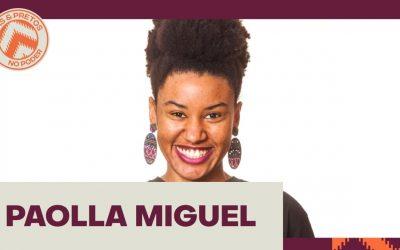 #Conheça: Paolla Miguel – Nosso sonho nossa voz! – Campinas (SP)
